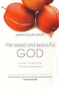 Good and Beautiful God