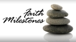 Faith+Milestones-shaded+button2